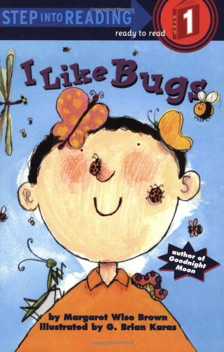 I Like Bugs (Step into Reading 1)