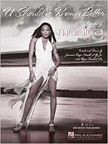 Monica U Shouldve Known Better Official Video Mp3 [1.01 MB ...