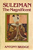 img - for Suleiman the Magnificent: Scourge of Heaven book / textbook / text book