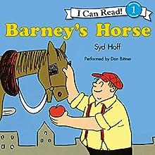 Barney's Horse (       UNABRIDGED) by Syd Hoff Narrated by Dan Bittner