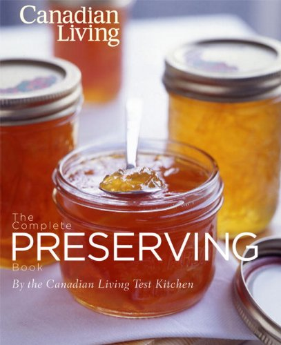 Canadian Living Preserving book