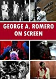 img - for George A. Romero On Screen book / textbook / text book