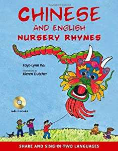 Chinese And English Nursery Rhymes Share And Sing In Two Languages from Tuttle Publishing