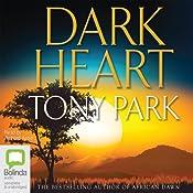 Dark Heart | [Tony Park]