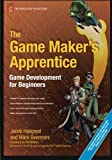 img - for The Game Maker's Apprentice: Game Development for Beginners by Jacob Habgood (2007-10-17) book / textbook / text book