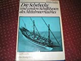 img - for Die Schebecke und andere Schiffstypen des Mittelmeerraumes (German Edition) book / textbook / text book