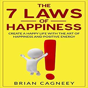 The Seven Laws of Happiness Audiobook