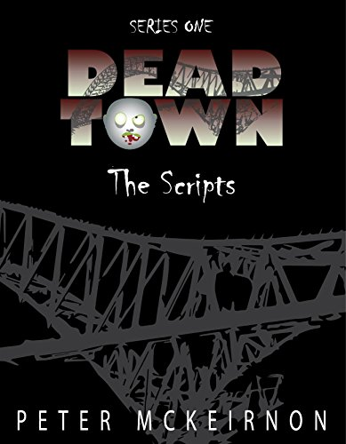 dead-town-series-1-the-scripts-english-edition
