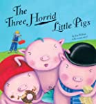Three Horrid Little Pigs(Age 3-7)