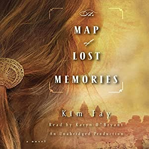 The Map of Lost Memories: A Novel | [Kim Fay]
