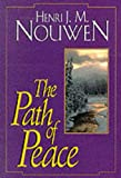 The Path of Peace (0232521220) by Henri J.M. Nouwen