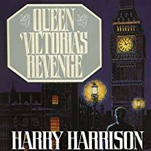 Queen Victoria's Revenge Audiobook by Harry Harrison Narrated by Luis Moreno