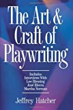 The Art and Craft of Playwriting (1884910068) by Jeffery Hatcher
