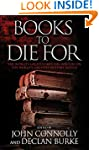 Books to Die For: The World's Greates...