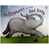 The Elephant and the Bad Baby (Puffin Picture Books) ~ Elfrida Vipont