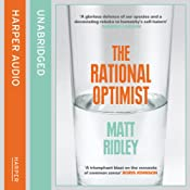 Rational Optimist: How Prosperity Evolves | [Matt Ridley]