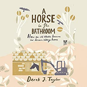 A Horse in the Bathroom Audiobook