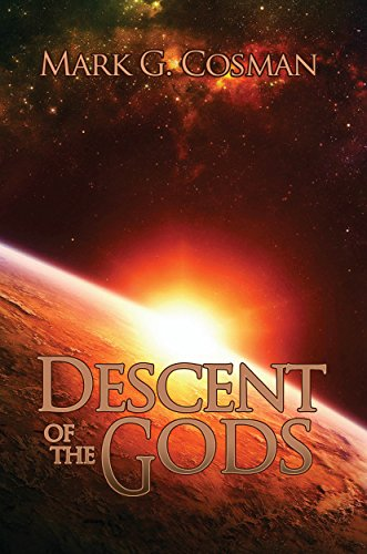 Descent of the Gods by Mark A. Cosman