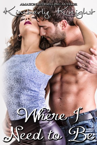 Where I Need To Be by Kimberly Knight ebook deal