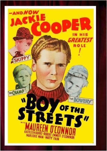 Boy of the Streets by Maureen O'Connor, Kathleen Burke, Robert Emmett O'Connor, Marjorie Main Jackie Cooper