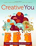 Creative You: Using Your Personality Type to Thrive (1582703655) by Kroeger, Otto