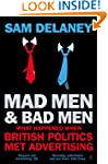 Mad Men and Bad Men: What Happened Wh...
