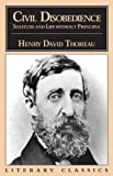Civil Disobedience, Solitude and Life Without Principle (Literary Classics) (1573922021) by Henry David Thoreau