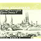 Buxtehude : Opera Omnia V. Koopman