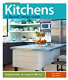 Kitchens: A Sunset Design Guide: Inspiration + Expert Advice
