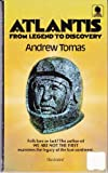 Atlantis: From Legend to Discovery (0722185510) by Andrew Tomas
