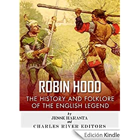 Robin Hood: The History and Folklore of the English Legend (English Edition)