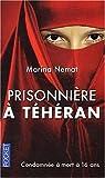 echange, troc Marina Nemat - Prisonnière à Téhéran
