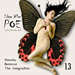 Edgar Allan Poe Audiobook Collection 13: Berenice/The Assignation (       UNABRIDGED) by Edgar Allan Poe, Christopher Aruffo Narrated by Christopher Aruffo
