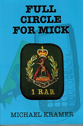 ful-circle-for-mick-a-story-of-the-vietnam-war-and-its-aftermath-english-edition
