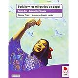 Plan lector Leer es vivir. Sadako y las mil grullas de papel. Cuaderno de lectoescritura