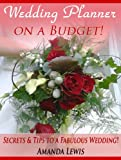 Wedding Planner on a Budget!