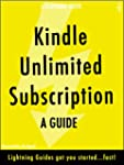 Kindle Unlimited Subscription: A Guid...