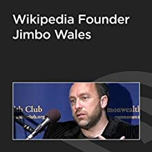 Wikipedia Founder Jimbo Wales  by Jimbo Wales Narrated by Jimbo Wales