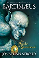 The Amulet of Samarkand (Bartimaeus Volume 1) (Bartimaeus Trilogy)