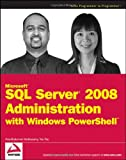 Image of Microsoft SQL Server 2008 Administration with Windows PowerShell (Wrox Programmer to Programmer)