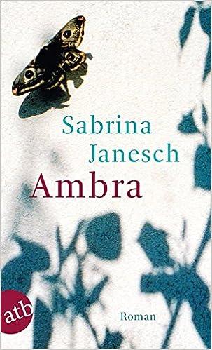 Sabrina Janesch - Ambra