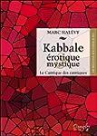 Kabbale �rotique & mystique - Le Cant...