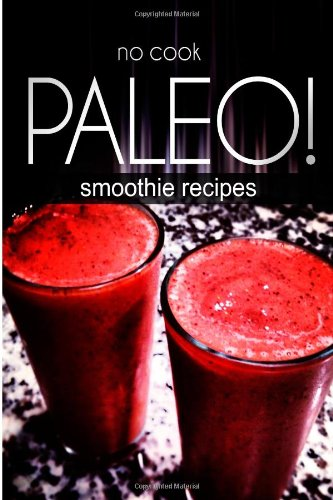 No-Cook Paleo! - Smoothie Recipes front-182369