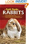 The Field Guide to Rabbits