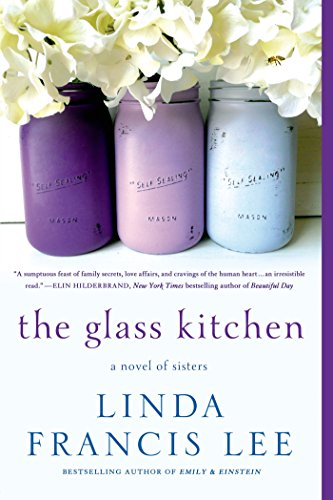 The Glass Kitchen: A Novel of Sisters PDF