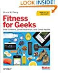 Fitness for Geeks: Real Science, Grea...