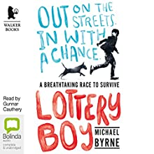 Lottery Boy (       UNABRIDGED) by Michael Byrne Narrated by Gunnar Cauthery