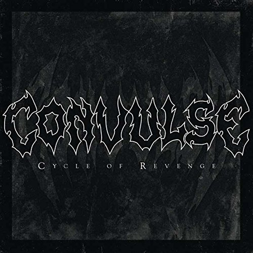 Cycle Of Revenge by Convulse