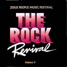 The Rock Revival, Vol. 3 Jesus People Music Festival