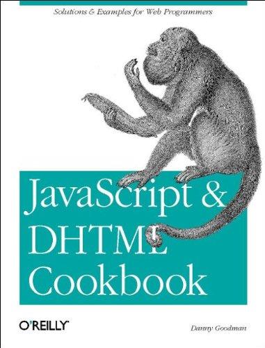 JavaScript & DHTML Cookbook, Danny Goodman